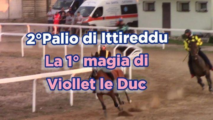 Clip|2° Palio di Ittireddu vinto da Viollet le Duc.